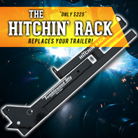 Hitchin Rack - FORGET YOUR TRAILER - Tumbleweed MFG Exclusive